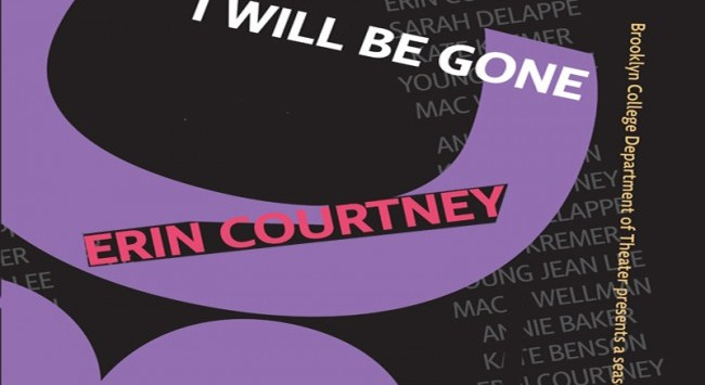 "Erin Courtney's ""I Will Be Gone"""